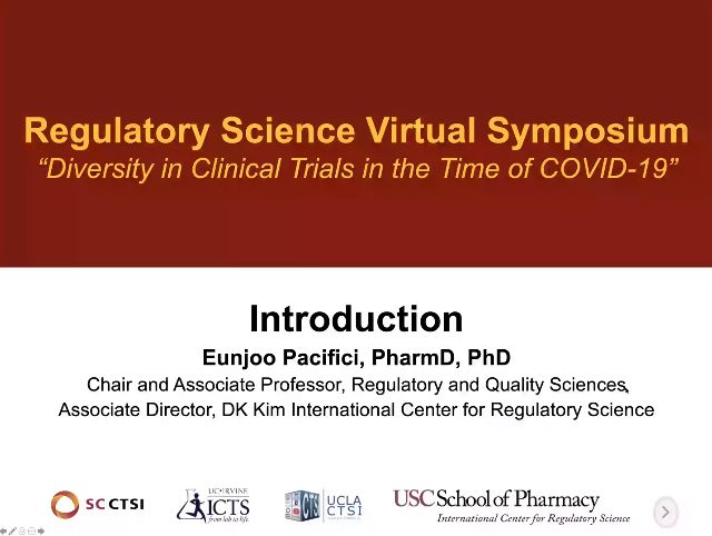 Regulatory Science Symposium: Diversity in Clinical Trials in the Time of COVID-19 Session 1: Introduction
