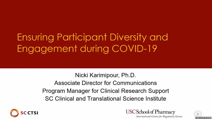 Regulatory Science Symposium: Diversity in Clinical Trials in the Time of COVID-19 Session 7: Ensuring Participant Diversity and Engagement During COVID-19