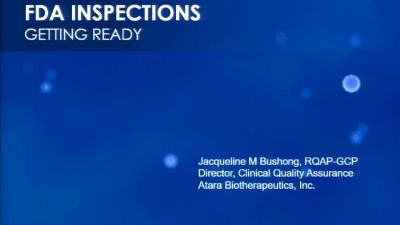 Monitoring and Auditing Bootcamp Session 2: FDA Inspections - Getting Ready (2016)