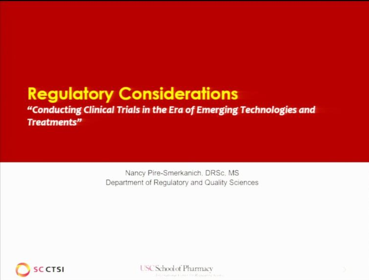 Emerging Technologies/Treatments Bootcamp Session 1: Regulatory Considerations (2017)