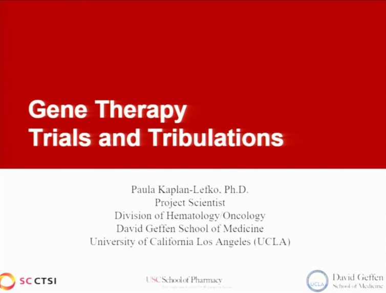 Emerging Technologies/Treatments Bootcamp Session 2: Gene Therapy Trials and Tribulations (2017)
