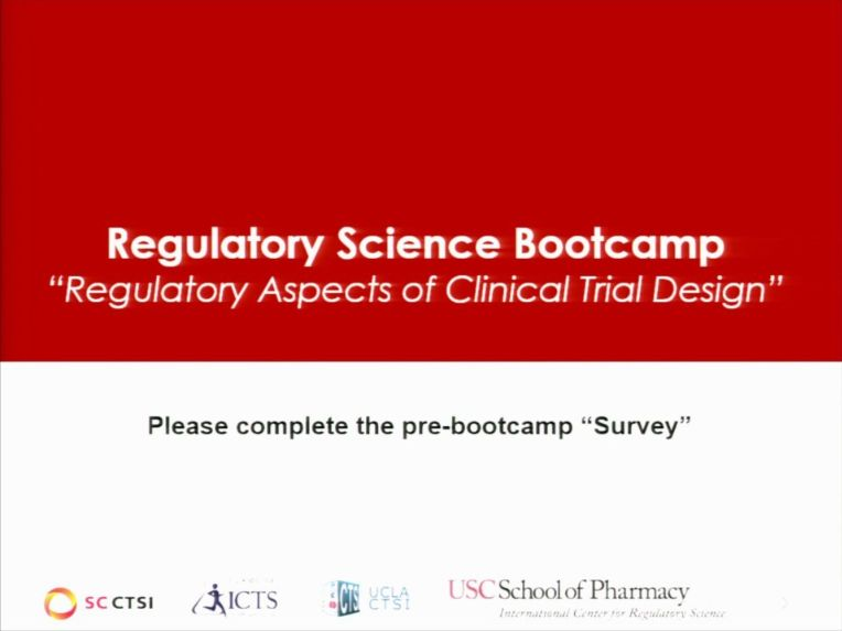 Regulatory Aspects of Clinical Trial Design Bootcamp Session 1: Intro/Key Terms (2018)