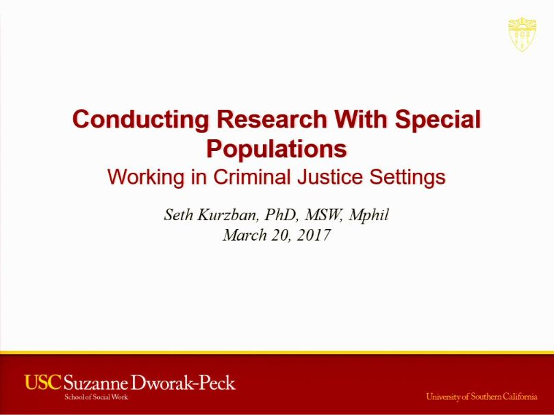 Special Populations Bootcamp Session 6: Working in Criminal Justice Settings (2017)