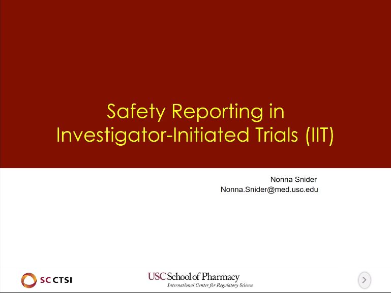 Pharmacovigilance and Safety Reporting Boot Camp Session 3: Safety Reporting in Investigator-Initiated Trials (2018)