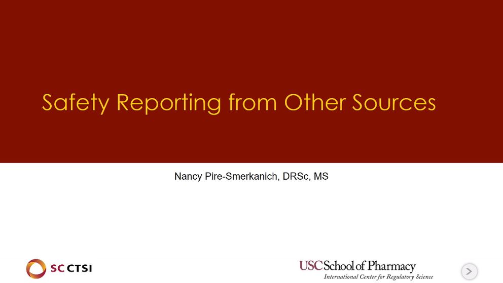Pharmacovigilance and Safety Reporting Boot Camp Session 4: Safety Reporting from Other Sources (2018)