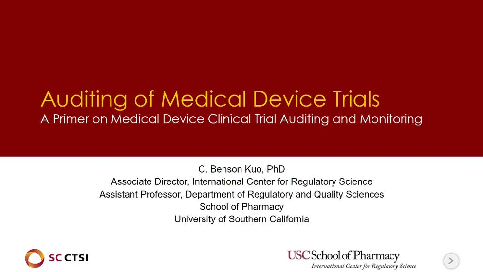 Clinical Trials with Medical Devices Boot Camp Session 7: Auditing of Medical Device Trials (2019)