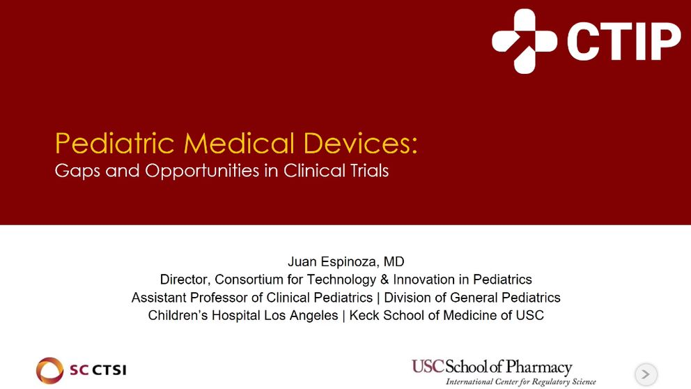 Clinical Trials with Medical Devices Boot Camp Session 8: Gaps and Opportunities in Pediatric Device Trials (2019)