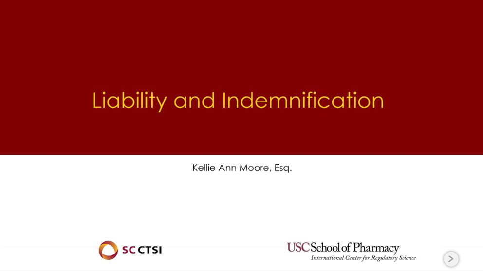 Legal Aspects of Conducting Clinical Trials Boot Camp/ Symposium Session 6: Liability and Indemnification (2019)