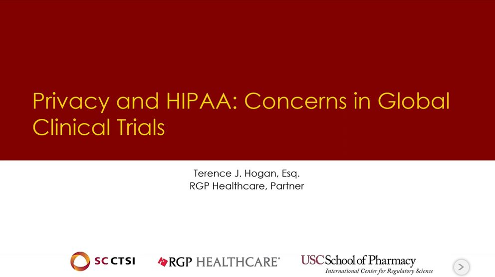 Legal Aspects of Conducting Clinical Trials Boot Camp/ Symposium Session 7: Privacy and HIPAA (2019)